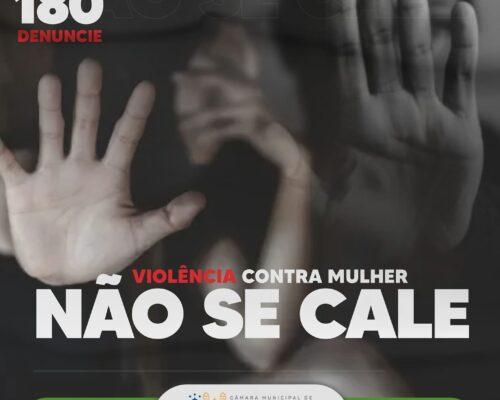 Violência contra a Mulher: Não se Cale!