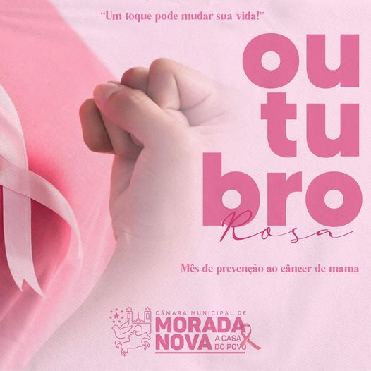 """Outubro Rosa – """"Um toque pode mudar sua vida"""""""